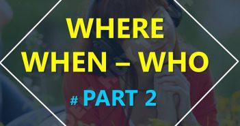 cau hoi where when who 1 351x185 - Câu hỏi và dạng từ vựng WHO - WHERE - WHEN
