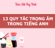 13-quy-tac-nhan-trong-am-trong-tieng-anh (2)