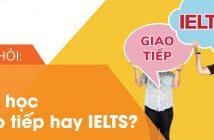 bìa giao tiếp hay ielts 02 214x140 - Câu hỏi: Nên học giao tiếp hay IELTS?